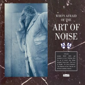 ZTT News: Art of Noise Get Close (to the Reissue)