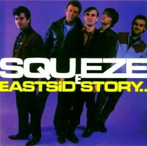 "Reissue Theory: Squeeze, ""East Side Story"""