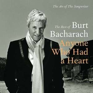 "Don't Make Him Over: New Box Set Chronicles Burt Bacharach's ""Art of the Songwriter"" On Six CDs"