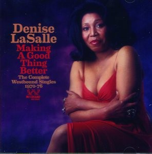 """Trapped By a Thing Called Love: Denise LaSalle's """"Complete Westbound Singles"""" Collected by Ace"""