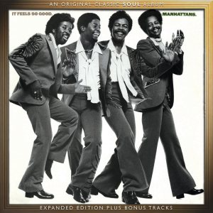 "The Manhattans' ""Its Feels So Good"" Comes To CD In Expanded Edi..."