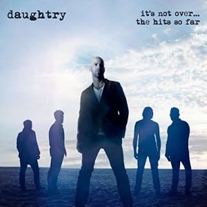 What About Now: Daughtry Announces Hits Compilation