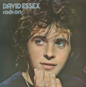 Rock On!  7Ts Reissues David Essex's First Three Albums