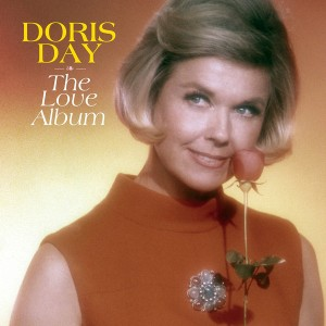 """WE HAVE OUR WINNERS: DORIS DAY'S """"THE LOVE ALBUM"""" GIVEAWAY!"""