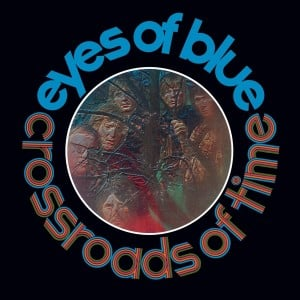 Souvenirs: Esoteric Reissues Two Albums From Welsh Prog Band Eyes of Blue