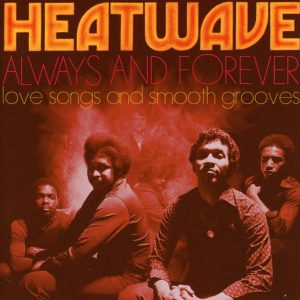 """Too Hot!  Big Break Collects Heatwave On """"Always and Forever"""""""