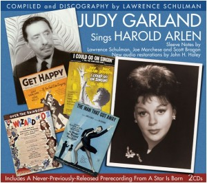 "UPDATE: Lose That Long Face: ""Judy Garland Sings Harold Arlen"" Premieres New-to-CD Tracks, Unearths Lost Recording"