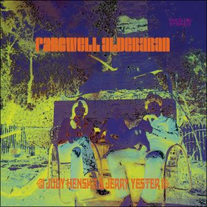 """Review: Judy Henske and Jerry Yester, """"Farewell Aldebaran"""""""