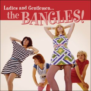 All Over the Place: Early Bangles Collection Gets Physical Release from Omnivore