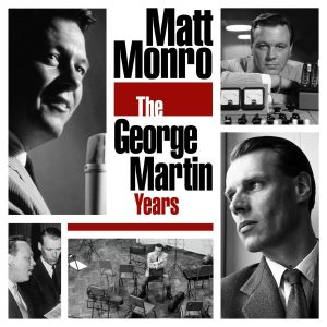 "You Keep Me Swinging: Parlophone Collects Matt Monro's ""The George Martin Years"""