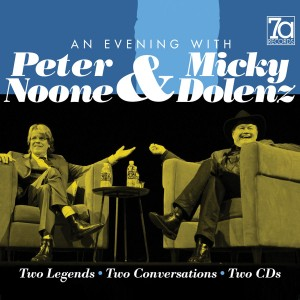 A Little Bit Micky, A Little Bit Peter: 7a Presents Dolenz and Noone In Conversation On CD