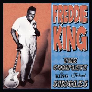Freddie King - Singles