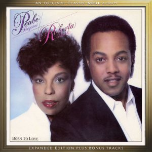 Peabo and Roberta - Born to Love