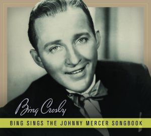Bing Crosby - Mercer
