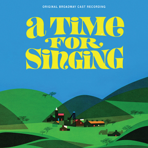 A Time for Singing - OBC