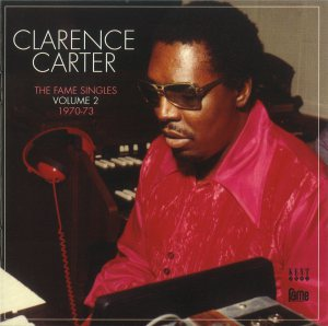 Clarence Carter - Fame Singles 2