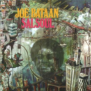 Joe Bataan - Salsoul