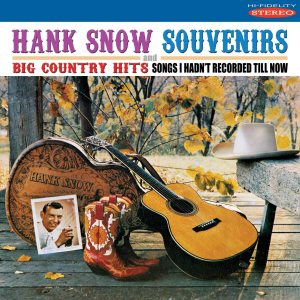 Hank Snow Souvenirs Country Hits