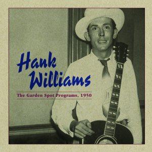 Hank Williams - Garden Spot