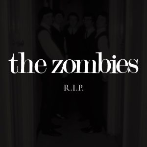 It S The Time Of The Season For The Zombies Lost Album R