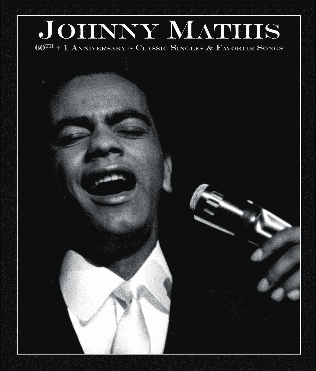 BREAKING! A Song Worth Singing: Johnny Mathis Special Airs This ...